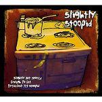 Slightly Stoopid - Slightly Not Stoned Enough To Eat Breakfast Yet Stoopid