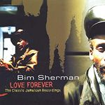 Bim Sherman - Love forever (1974-79)