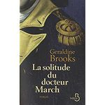 La solitude du docteur March - Géraldine BROOKS