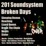 201 Soundsystem - Broken Days (2013) [Alternative]
