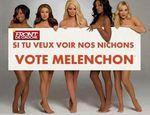 Si tu veux voir, vote Mélenchon !