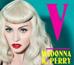 Madonna & Katy Perry - V Magazine New Pictures