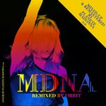 MDNA Remixed By Orbit - Mixed Up By Planete Madonna 2.0