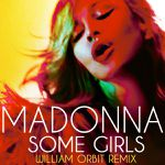Some Girls - William Orbit Remix