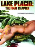 [Film] Lake Placid : The Final Chapter