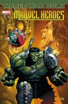 World War Hulk : Marvel Heroes #7