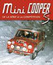 La Mini Cooper et Cooper S à l'honneur.