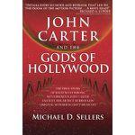 John Carter et les Dieux d'Hollywood