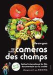 Caméra des champs 2013 , autours de l'alimentation et du bio.