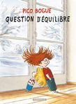 Pico Bogue tome 3- Question d'équilibre (Semaine Dargaud)