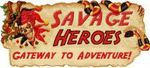 Savage Heroes : Get savaged !!!