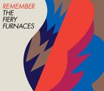 The Fiery Furnaces – Remember