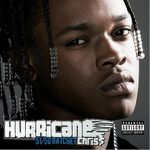 Hurricane Chris – 51/50 Ratchet