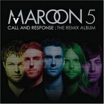 Maroon 5 – Call And Response (The Remix Album)