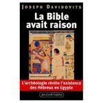Revisitez cette page de notre blog, sur Joseph le patriarche de la bible et les découvertes archéologiques modernes :