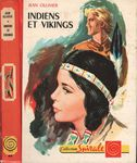 Indiens et vikings par Jean Ollivier, illustrations de Pierre le Guen