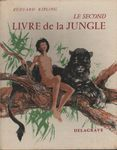 Le second livre de la jungle, par Rudyard Kipling, illustrations de Paul Durand.
