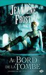 Saga Chasseuse de la nuit de Jeaniene Frost