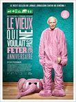 """""""Le vieux qui ne voulait pas fêter son anniversaire"""" : le film..."""