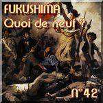 FUKUSHIMA - 5 MAI 2011 - Quoi de neuf N°42 - Dernières nouvelles - NATURE(S)