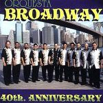 Orquesta Broadway – New York City Salsa(TENIENTIKO)