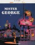 Mister George (Tome 1)