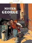 Mister George (Tome 2)