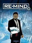 Re-Mind (Tome 1)