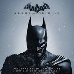 Musique : Batman Arkham Origins Soundtrack