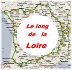 La carte : Le long de la Loire