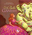 La Belle et Ganesh de La Luciole Masquée et Joël Cimarron