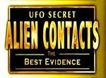 UFO Secret - Alien Contacts