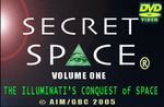 SECRET SPACE : The Illuminati's Conquest of Space