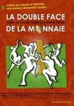"Film documentaire : ""La double face de la monnaie"""