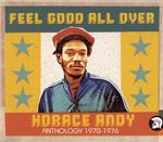 Horace Andy - 1970 - 1976 - Feel Good All Over