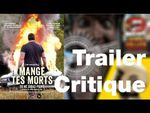 Mange Tes Morts - TRAILER CRITIQUE (Esteban Grine)