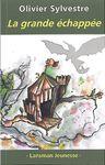 « la Grande Échappée », d'Olivier Sylvestre, est parue chez Lansman éditeur