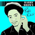 Barry Brown - Right Now (1984) (2012) [Reggae]