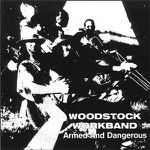 Woodstock Workband - Armed And Dangerous (1978) (2010) [Funk Jazz]