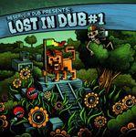 V.A - Lost in Dub #1 (2013) [Dub , Electro Dub , Reggae]