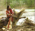 Pura Fé - Hold The Rain