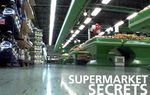 Supermarket Secrets - Dispatches (100')