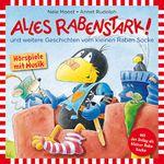 Kleiner Rabe Socke – Alles rabenstark! (Hörspiel mit u.a. Jan Delay und Patrick Bach)