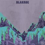 Blakroc - Blakroc (2009) [Hip Rock Blues]