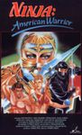 Ninja : American warrior (Godfrey Ho, 1987)