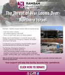 The threat of war looms over northern Israel - le danger de guerre guette le nord d'Israel