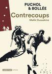 [Bande dessinée] Contrecoups - Malik Oussekine