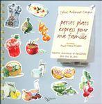 Petits plats express pour ma famille Sylvie Aunonnet-Caupin