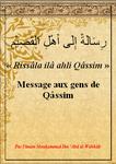 "Message aux gens de Qâssim ""Rissâla ilâ ahli Qâssim"" [رِسَالَةٌ إِلَى أَهْلِ القَصِيْمِ] Mouhammad Ibn 'AbdalWahhab"