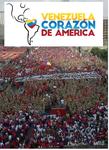 VENEZUELA COEUR DE L'AMÉRIQUE. Appel International avant l'Assemblée Constituante
